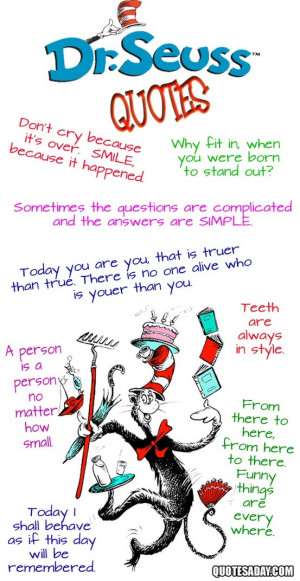 15. Dr. Seuss Quotes ~ My favorite is,