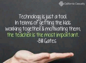 quote on teaching children technology. Quotes: Bill Gates, Technology ...
