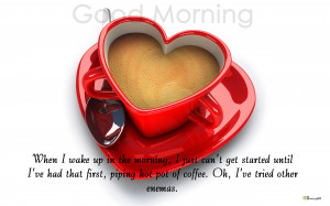 Good Morning Coffee Images With Quotes Good morning coffee quote