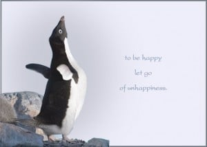 To be happy quotes – To be happy, let go of unhappiness.
