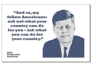 Poster with President Kennedy quote.