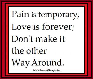 Pain Temporary Love...