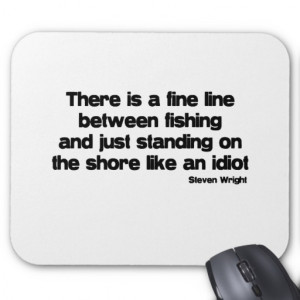 Funny Fishing quote Mouse Mat