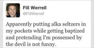 will ferrel twitter quote