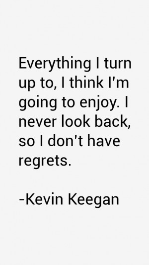 Kevin Keegan Quotes & Sayings