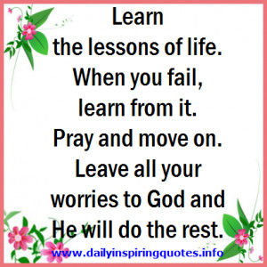 learn-the-lessons-of-life-when-you-fail-learn-from-it-pray-and-move-on ...
