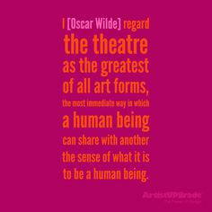 feel like me and Oscar Wilde would have gotten along remarkably well ...