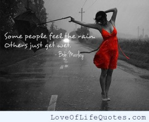 bob marley quote on money bob marley quote on love dancing in the rain ...