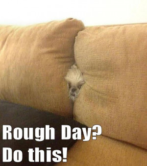 rough day | Rough Day