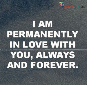 Love My Boyfriend Quotes For Him I am permenetly in love with