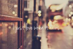 love warm rainy lazy days