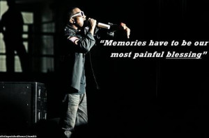 Rapper kanye west quotes and sayings memory life