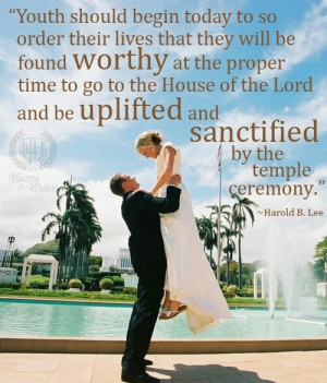 Lds temple marriage and the youthLds Wedding Quotes, Mormons Mama ...