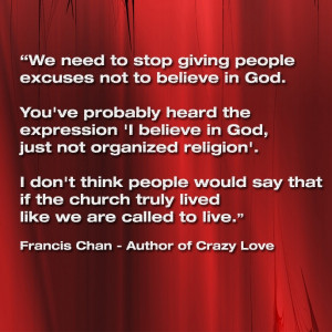 Quotes from the book Crazy Love by Francis Chan.