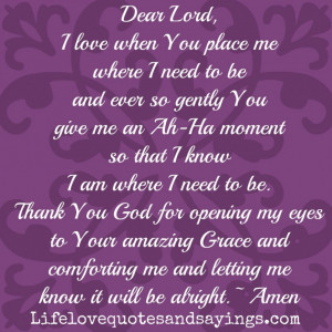 God Quotes About Love And Life: I Am Where I Need To Be And Thanks God ...