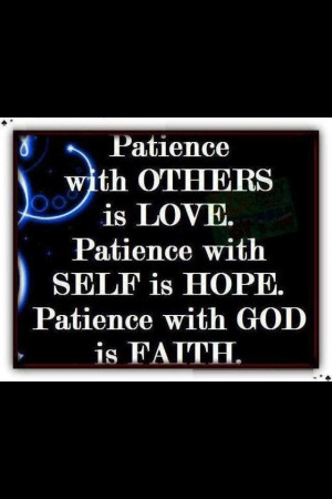Life Love Quotes Patience with Others Is Love