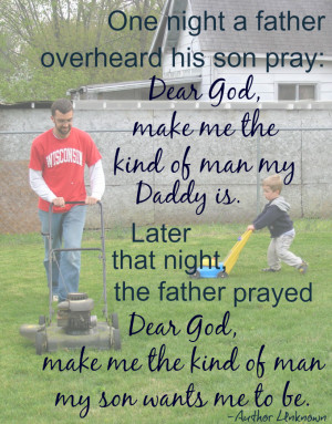 Quotes For Sons From Parents one night a father overheard