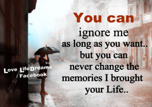 You can ignore me for as long as you want...