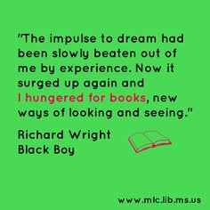... looking and seeing. -Richard Wright, Black Boy #quote #booklust More