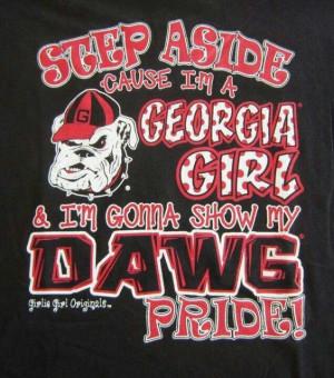 Step aside cause I'm a Georgia girl & I'm gonna show my DAWG pride!