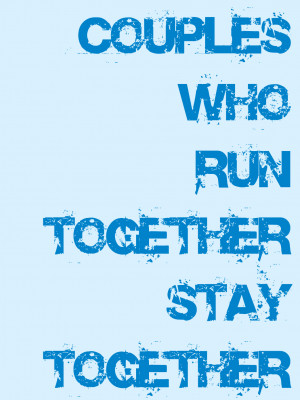 Couples who run together…