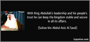 With King Abdullah's leadership and his people's trust he can keep the ...