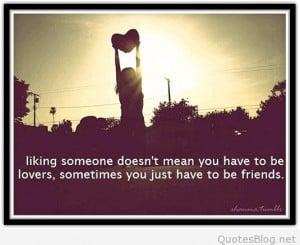 Liking someone tumblr quote