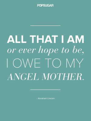 Pinnable Quotes About Mom For Mother's Day: Forget flowers