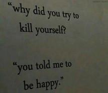life quotes, quotes, sad quotes, teen quotes, suicide quotes