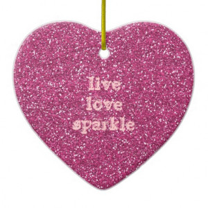 pink_glitter_with_live_love_sparkle_quote_ornament ...