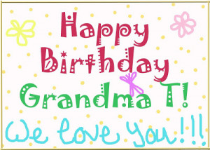 happy birthday grandma happy birthday grandma happy birthday grandma ...