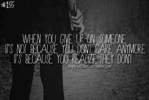 Quotes About Not Caring Anymore About Life
