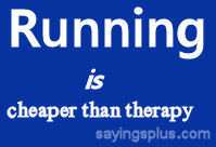 Funny Running Quotes For...