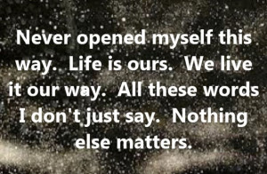 Metallica - Nothing Else Matters - song lyrics, song quotes, songs ...