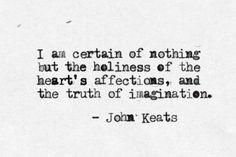 ... John Keats Quotes, Quotes Life, Literary Quotes, I Am, Virtual