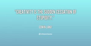 Edwin Land Great Quote...