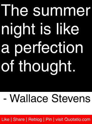... is like a perfection of thought wallace stevens # quotes # quotations