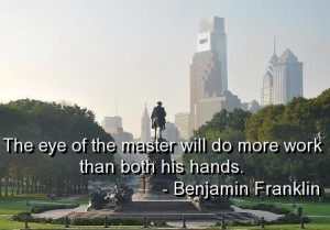 Benjamin franklin quotes and sayings deep cool master wise