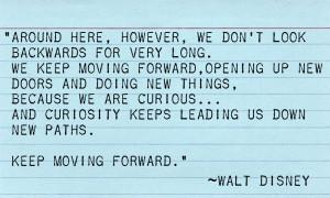 ... walt disney quotes keep moving forward wallpaper keep moving forward