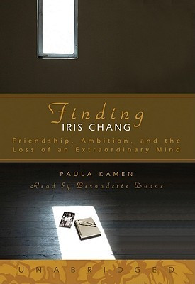 """Start by marking """"Finding Iris Chang: Friendship, Ambition, and the ..."""