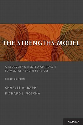 The Strengths Model: A Recovery-Oriented Approach to Mental Health ...