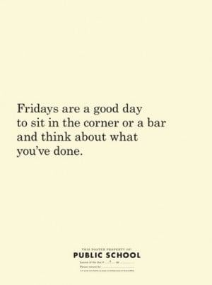 fridays, fridays good day words, haha, quote, quotes, text, truth ...