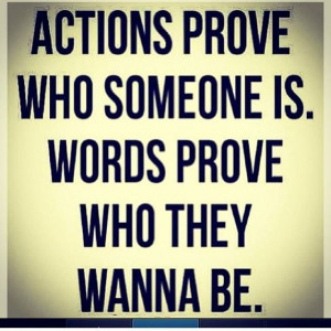 Actions vs Words #life #quotes