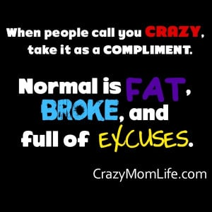 Crazy Mom Quotes