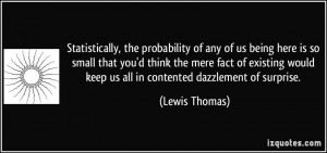 More Lewis Thomas Quotes