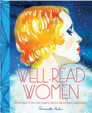 Well-Read Women: Gorgeous Watercolor Portraits of Literature's Most ...