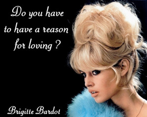 Brigitte Bardot #quote