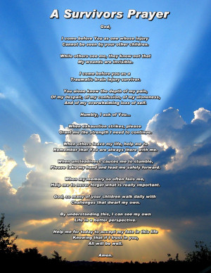 Home>>> TBI Sayings>>> TBI Survivors Prayer
