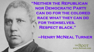Quote of the Day: Henry McNeal Turner on Politics