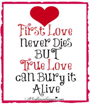 First love never dies...